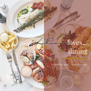 Lilian loves... dining | Seafood Bar Amsterdam