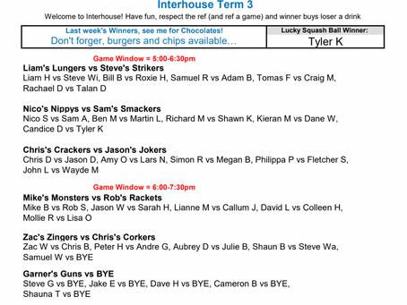 Interhouse Squash - Term3 - July 29 kickoff
