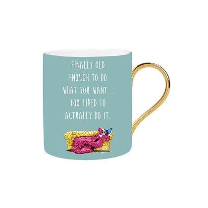 Too tired Mug