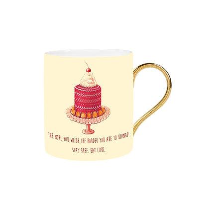 Stay safe. Eat cake. Mug