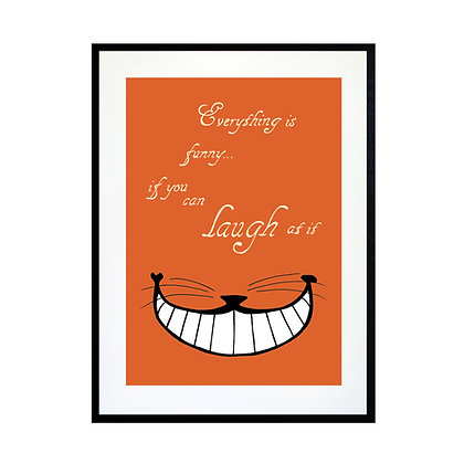 Everything is Funny - Colour Art Print