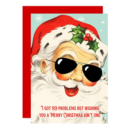 99 Problems Santa