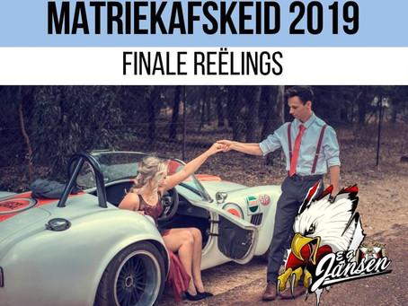 MATRIEKAFSKEID 2019: FINALE REËLINGS
