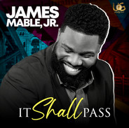 Dr. James Mable Jr. - It Shall Pass - COVER.jpg