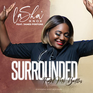 LaSha' Knox feat. James Fortune - Surrounded - COVER.jpeg