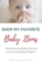 Shop my favorite baby Items.png