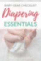Baby Gear Checklist Diapering Essentials