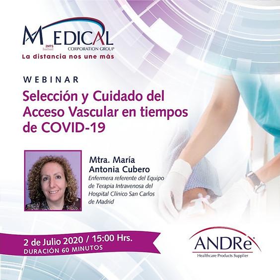 Selección y Cuidado del Acceso Vascular en tiempos de COVID-19