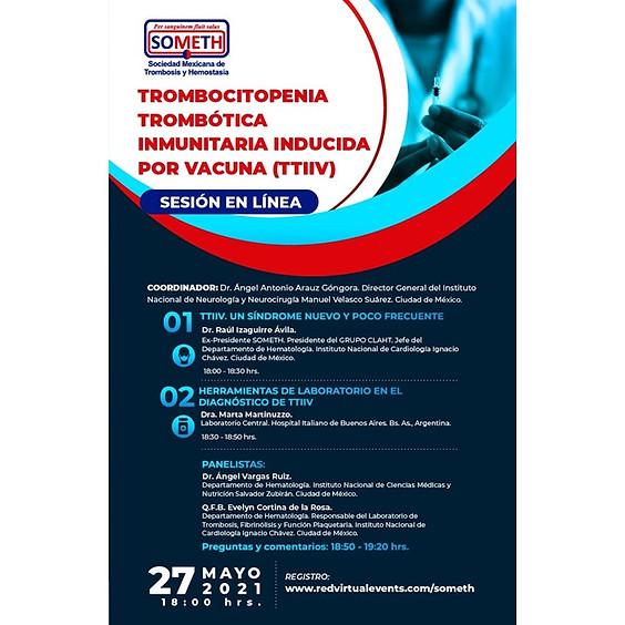 Sesión académica mensual SOMETH: Trombocitopenia Trombótica Inmunitaria Inducida por Vacuna (TTIIV)