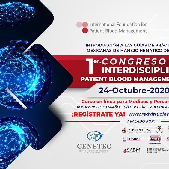 1er Congreso Interdisciplinario Patient Blood Management México