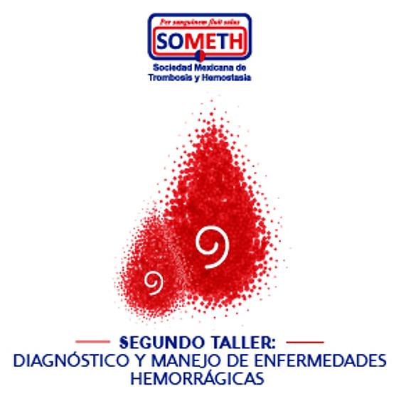 Segundo taller: Diagnóstico y Manejo de Enfermedades Hemorrágicas