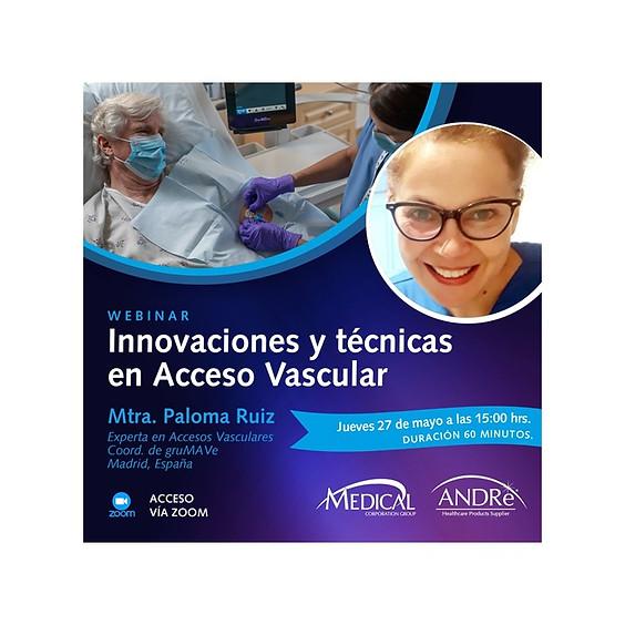 Innovaciones y técnicas en Acceso Vascular