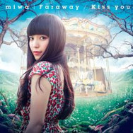 Faraway/Kiss you