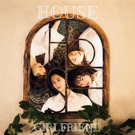 GIRLFRIEND/HOUSE