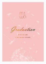 ballad collection~graduation~