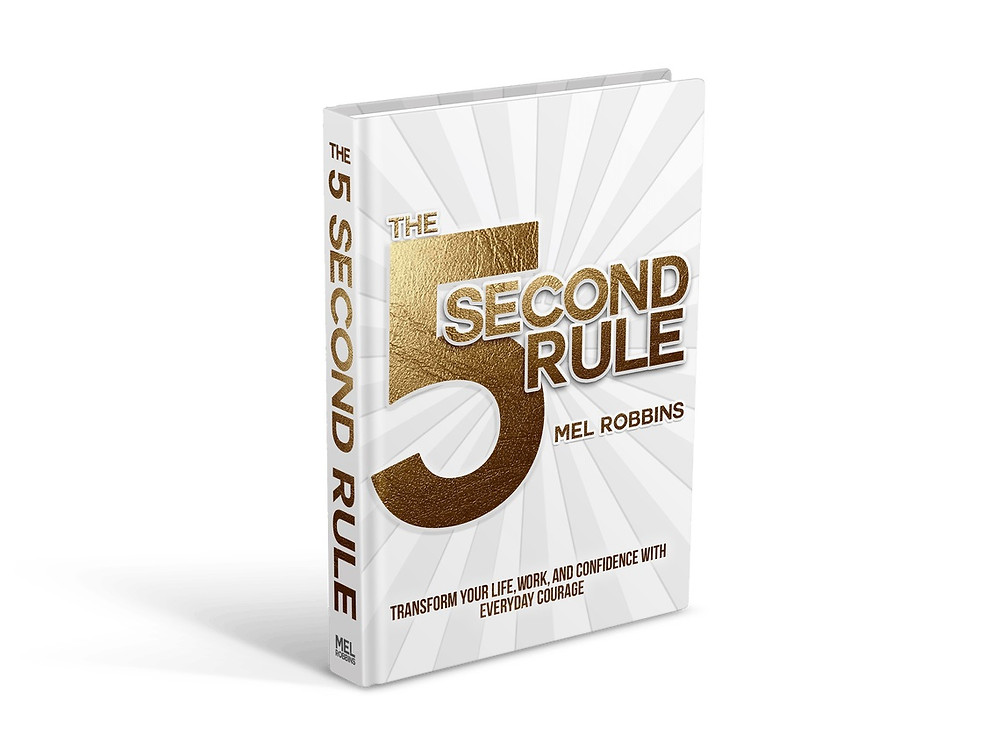 Mel Robbins - 5 Second Rule
