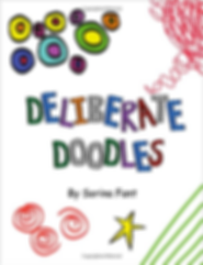 Deliberate Doodles By Sorina Fant