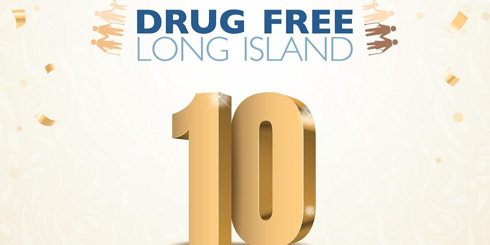 DrugFreeLI 10 Year Anniversary Celebration