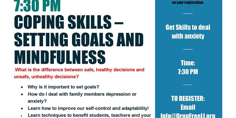 Coping Skills–Setting Goals & Mindfulness