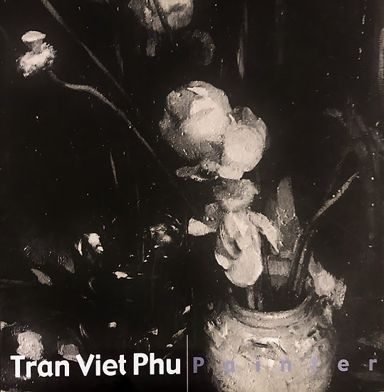 The World of Tran Viet Phu — Tran Viet Phu