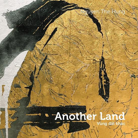 Miền Đất Khác – Nguyễn Thế Hùng