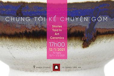 Chúng Tôi Kể Chuyện Gốm | Stories Told In Art Ceramics