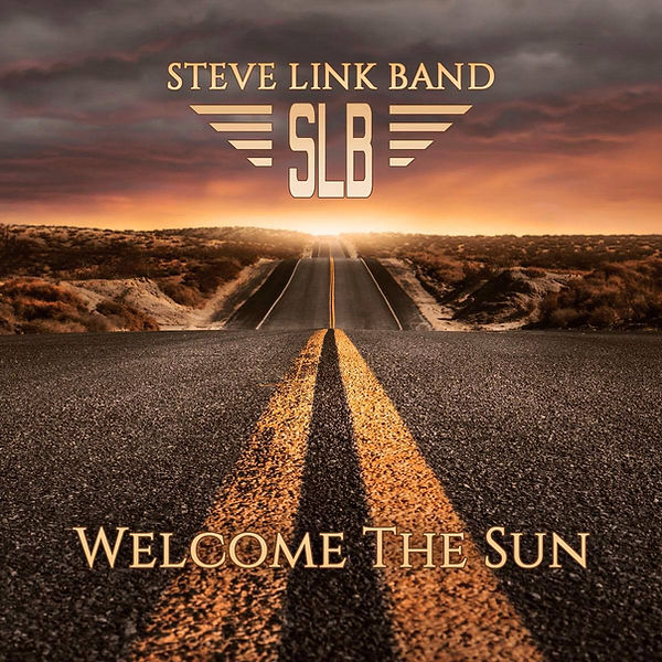 Steve Link Band - Welcome The Sun