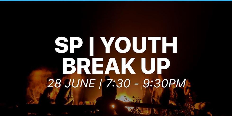 SP   YOUTH Break up