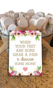 When your feet are sore, grab a pair and dance some more. Signage. Wedding. www.weddinginvites.ie