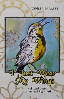I Just Wear My Wings  by Virginia Barrett