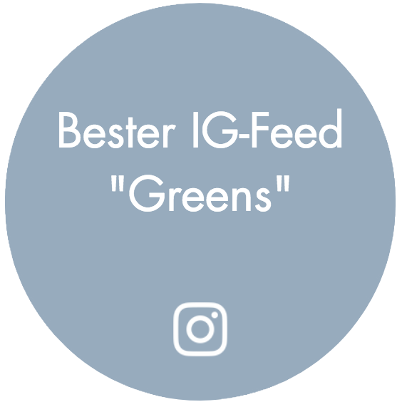 "Bester IG-Feed ""Greens"""