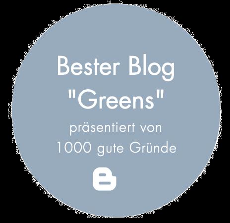 """Bester Blog """"Greens"""" – präsentiert von 1000 gute Gründe"""