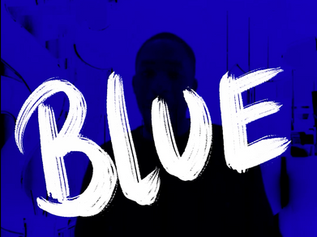 'Feeling Blue' with James Messiah