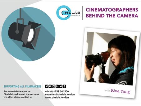 Cinematographers Behind the Camera: Rina Yang