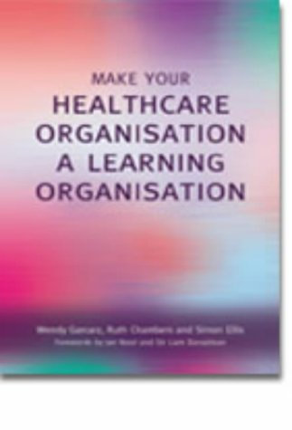 Make Your Healthcare Organisation A Learning Organisation