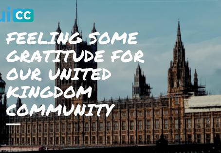 Feeling Some Gratitude for Our United Kingdom Community
