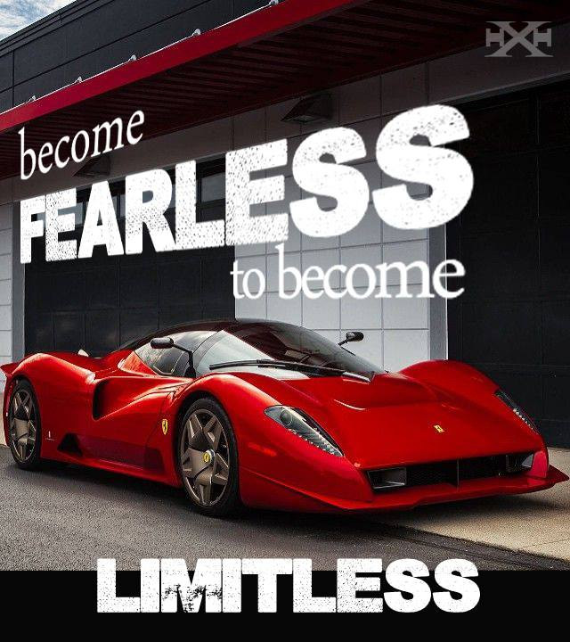 Become FEARLESS to become LIMITLESS.