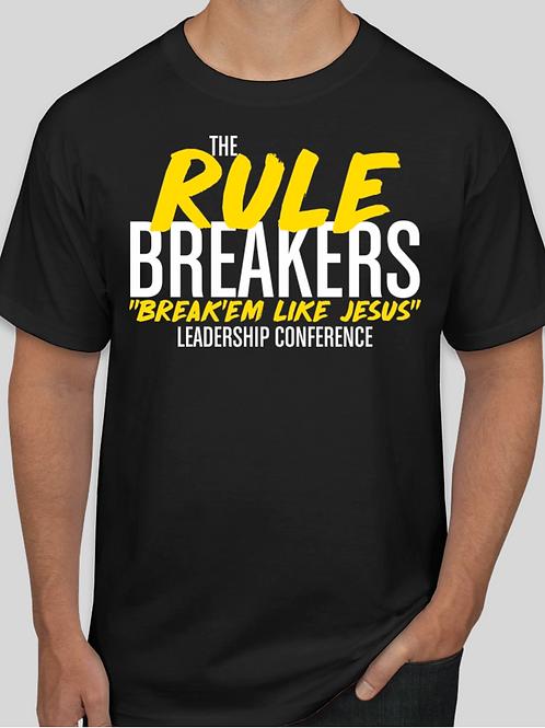 """The Rule Breakers """"Break'em Like Jesus"""" Tshirt"""