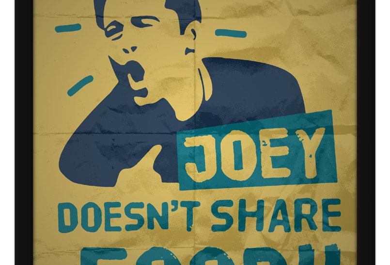 Pôster - Friends: Joey doens't share food