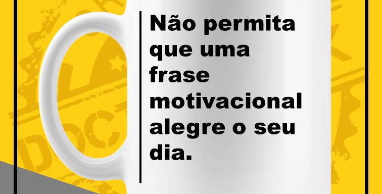 Caneca - Frase Motivacional