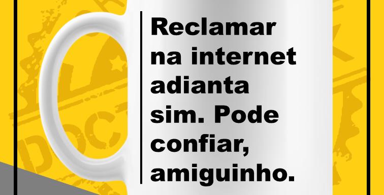 Caneca - Reclame!