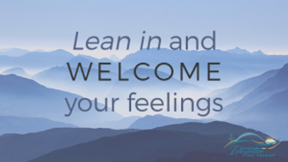 Lean-in-and-welcome-your-feelings-3-300x