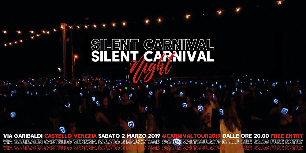 SAB.02.MAR | SILENT CARNIVAL | NIGHT | SESTIERE | CASTELLO