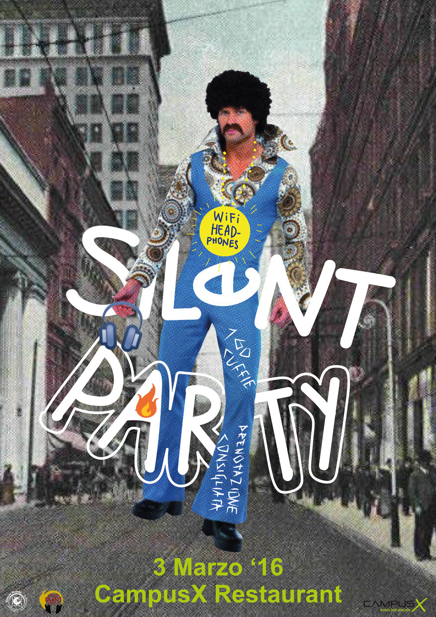 GIOV03MARZO2016 - SILENT_PARTY @ CAMPUS_X_RESTAURANT (Roma - Tor Vergata)