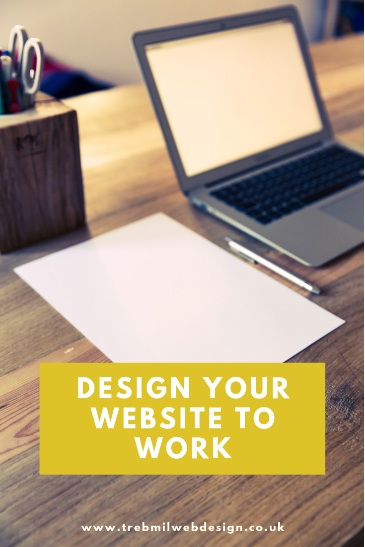 Design your website to work