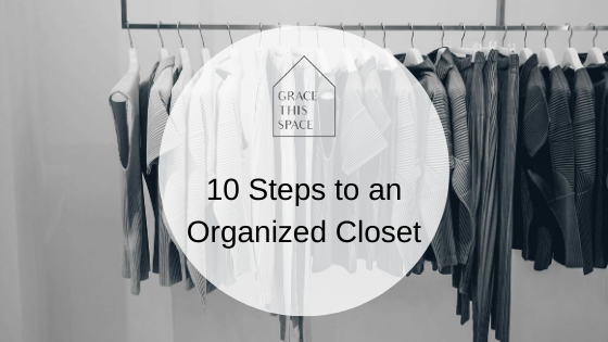 10 steps for an organized closet