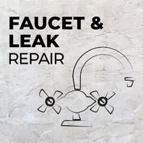 FAUCET AND LEAK REPAIR