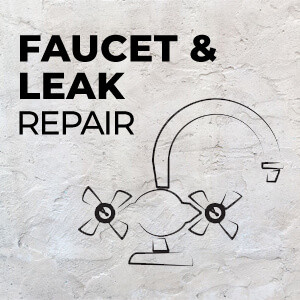 FAUCET AND LEAK REPAIR
