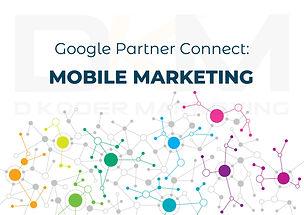 Google Partner - Mobile Marketing Training