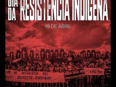 Dia da Resistência Indígena - 19 de abril